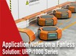 Application notes on a fanless solution: UHP-1000