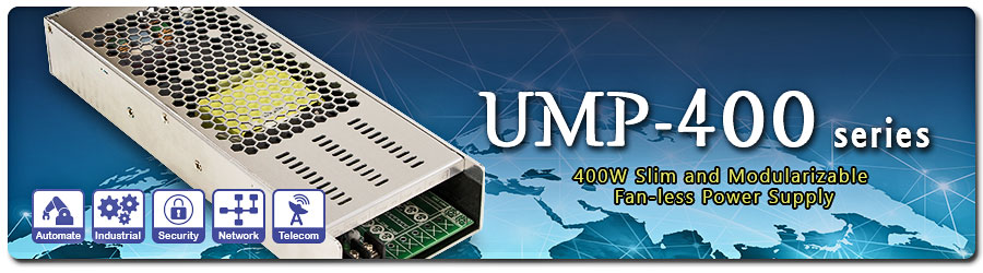UMP-400 Series 400W Slim and Modularizable Fan-less Power